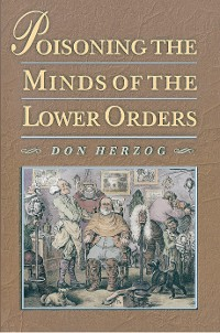 Cover Poisoning the Minds of the Lower Orders