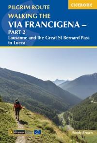 Cover Walking the Via Francigena pilgrim route - Part 2