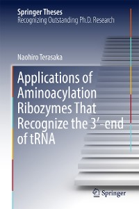 Cover Applications of Aminoacylation Ribozymes That Recognize the 3′-end of tRNA