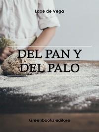 Cover Del pan y del Palo