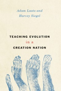 Cover Teaching Evolution in a Creation Nation