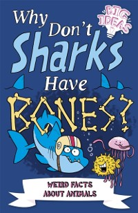 Cover Why Don't Sharks Have Bones?