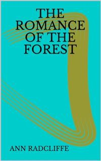 Cover The Romance of the Forest