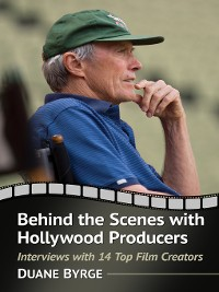 Cover Behind the Scenes with Hollywood Producers