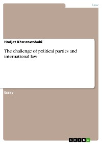 Cover The challenge of political parties and international law