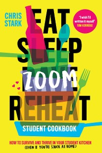 Cover Eat Sleep Zoom Reheat