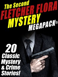 Cover The Second Fletcher Flora Mystery MEGAPACK®