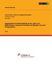 Cover Augmented und Virtual Reality in der Lehre von MINT-Fächern. Stand und Potential am Beispiel von zwei Pilotprojekten