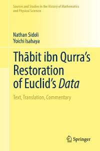 Cover Thābit ibn Qurra's Restoration of Euclid's Data