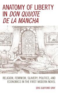 Cover Anatomy of Liberty in Don Quijote de la Mancha
