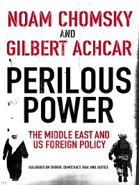 Cover Perilous Power: the Middle East and U.S. Foreign Policy