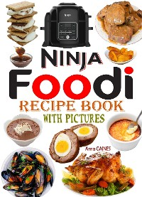 Cover Ninja Foodi Recipe Book with Pictures