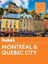 Cover Fodor's Montreal and Quebec City