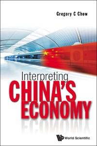 Cover Interpreting China's Economy
