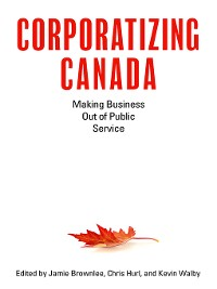 Cover Corporatizing Canada