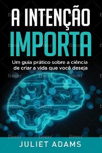 Cover A Intenção Importa