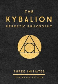 Cover Kybalion: Centenary Edition