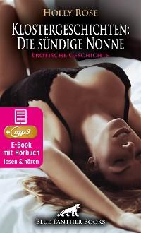 Cover Klostergeschichten: Die sündige Nonne | Erotische Geschichte