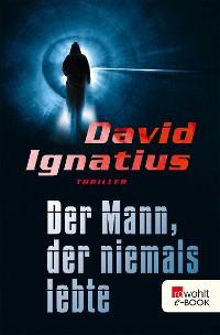 Cover Der Mann, der niemals lebte