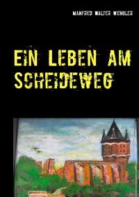 Cover Ein Leben am Scheideweg