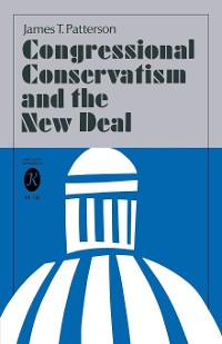 Cover Congressional Conservatism and the New Deal
