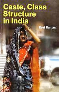 Cover Caste, Class Structure In India
