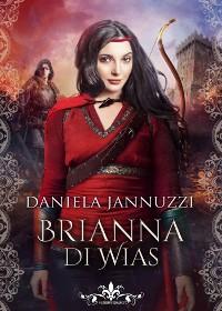 Cover Brianna di Wias  (Literary Romance)