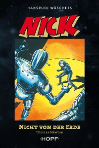 Cover Nick 2 (zweite Serie): Nicht von der Erde