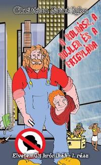 Cover A kolbász, a bojler és a frigyláda