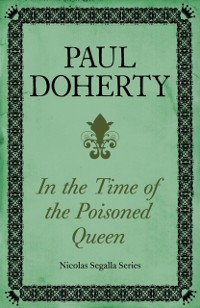 Cover In Time of the Poisoned Queen (Nicholas Segalla series, Book 4)