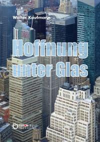 Cover Hoffnung unter Glas