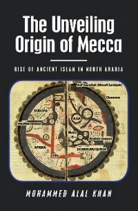Cover The Unveiling                      Origin of Mecca