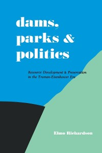 Cover Dams, Parks and Politics