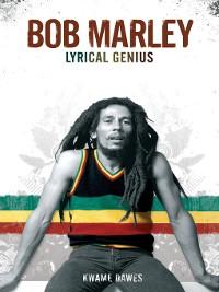 Cover Bob Marley: Lyrical Genius