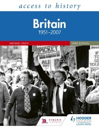 Cover Access to History: Britain 1951 2007 Third Edition