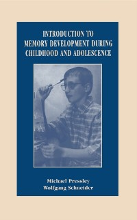 Cover Introduction to Memory Development During Childhood and Adolescence