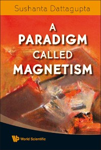 Cover Paradigm Called Magnetism, A