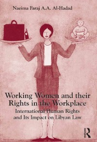 Cover Working Women and their Rights in the Workplace