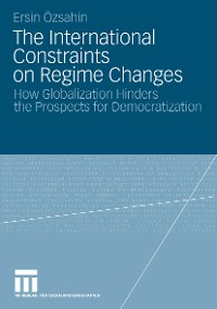 Cover The International Constraints on Regime Changes