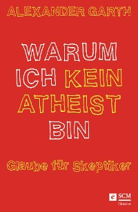 Cover Warum ich kein Atheist bin