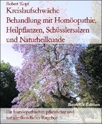 Cover Kreislaufschwäche      Behandlung mit Homöopathie, Heilpflanzen, Schüsslersalzen und Naturheilkunde