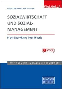 Cover Sozialwirtschaft und Sozialmanagement in der Entwicklung ihrer Theorie