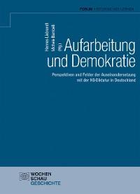 Cover Aufarbeitung und Demokratie