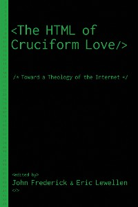 Cover The HTML of Cruciform Love