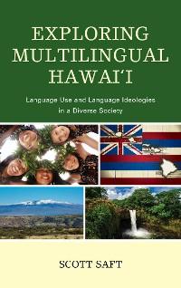 Cover Exploring Multilingual Hawai'i