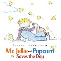 Cover Mr. Jellie and Popcorn Saves the Day