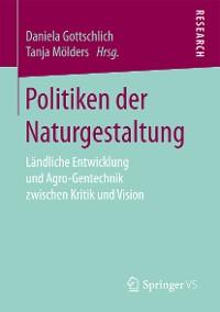Cover Politiken der Naturgestaltung