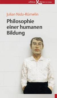 Cover Philosophie einer humanen Bildung