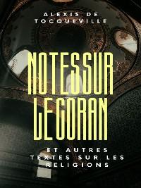 Cover Notes sur le Coran et autres textes sur les religions