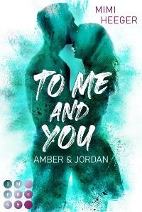 Cover To Me and You. Amber & Jordan (Secret-Reihe)